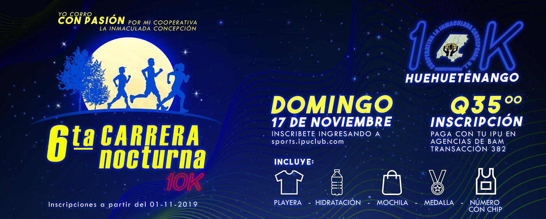 10K NOCTURNA HUEHUETENANGO